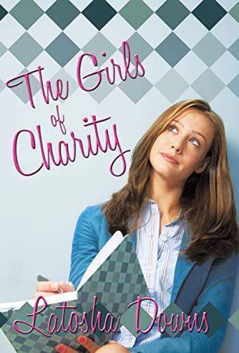 The Girls of Charity: Latosha Downs