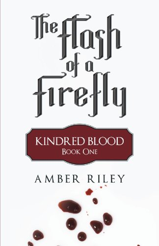9781450232067: The Flash of a Firefly: Kindred Blood: Book One