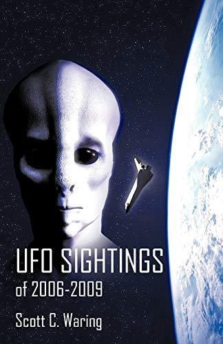 9781450232395: UFO Sightings of 2006-2009