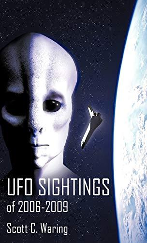 9781450232401: UFO Sightings of 2006-2009