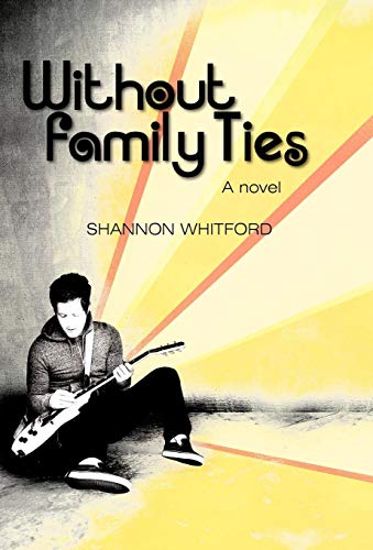 Without Family Ties: Shannon Whitford