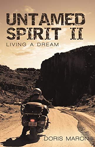 Untamed Spirit II: Living a Dream (Paperback) - Doris Maron
