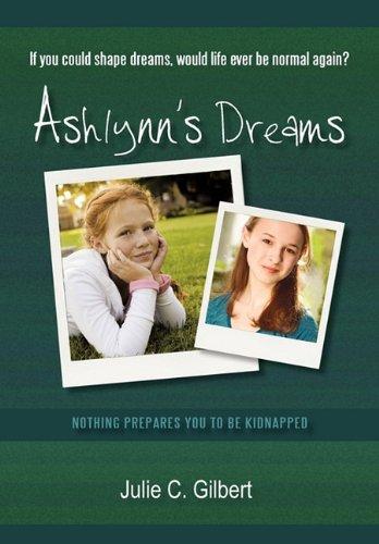 9781450232852: Ashlynn's Dreams