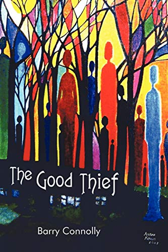 9781450232876: The Good Thief