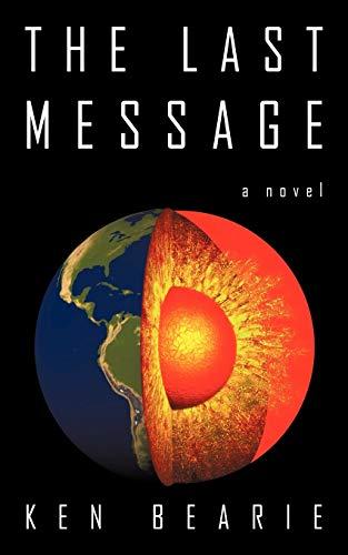 The Last Message: Ken Bearie