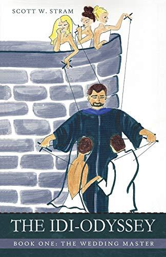 9781450234443: The Idi-Odyssey (The Wedding Master)