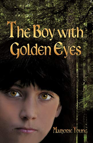 9781450234771: The Boy with Golden Eyes