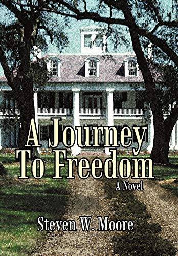 9781450234870: A Journey to Freedom