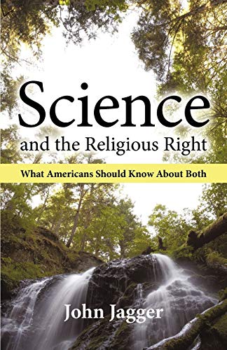 9781450235419: Science and the Religious Right: What Americans Should Know About Both
