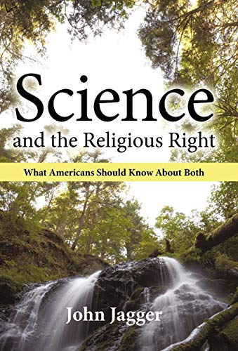 9781450235433: Science and the Religious Right: What Americans Should Know about Both