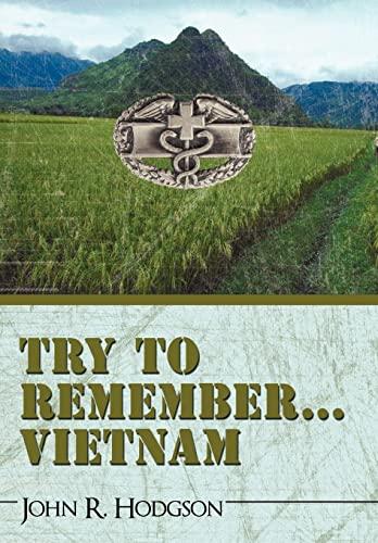 Try to Remember . Vietnam: R. Hodgson John R. Hodgson