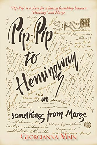 Pip-Pip To Hemingway In Something From Marge (FINE COPY OF SCARCE FIRST EDITION SIGNED BY THE AUT...