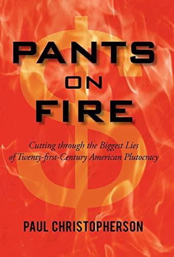 Pants on Fire: Paul Christopherson