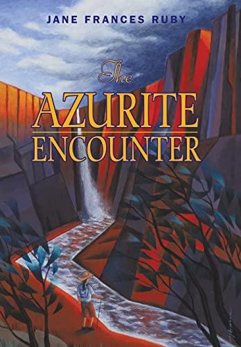 9781450238533: The Azurite Encounter