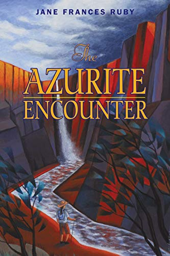 9781450238540: The Azurite Encounter