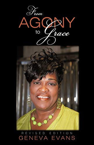 9781450239417: From Agony to Grace