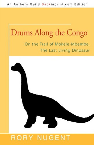 9781450240451: Drums Along the Congo: On the Trail of Mokele