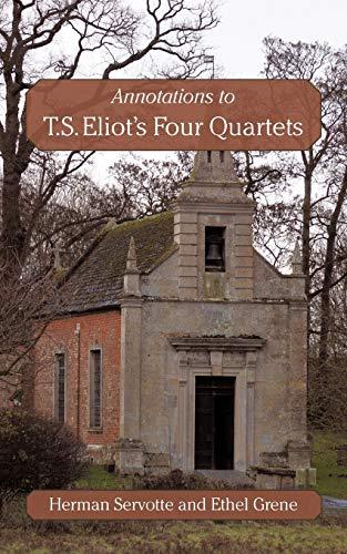 Annotations to T.S. Eliots Four Quartets: Ethel Grene