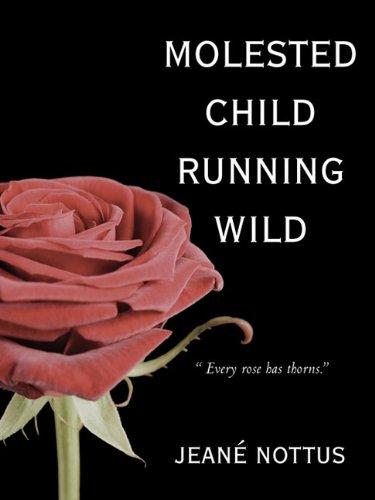 9781450241922: Molested Child, Running Wild