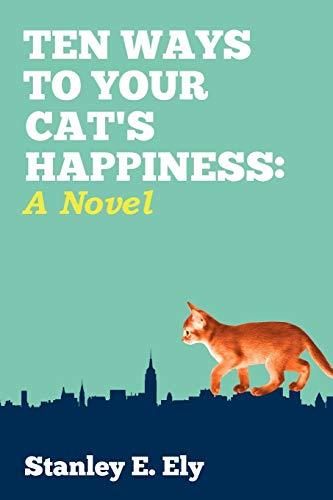 9781450242288: Ten Ways to Your Cat's Happiness