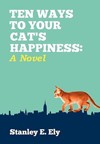9781450242301: Ten Ways to Your Cat's Happiness