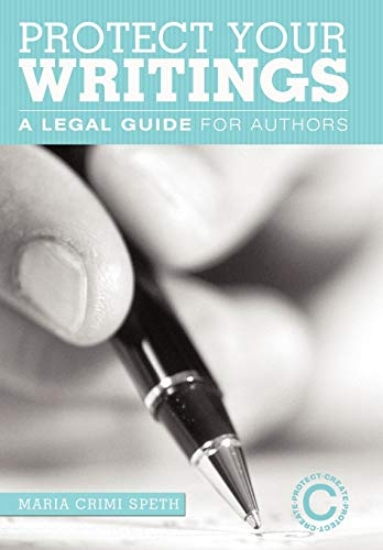 9781450243650: Protect Your Writings: A Legal Guide for Authors