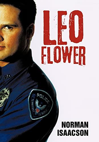 9781450245678: Leo Flower