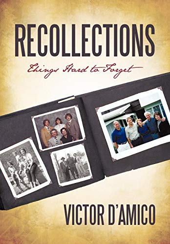 9781450245753: Recollections: Things Hard to Forget