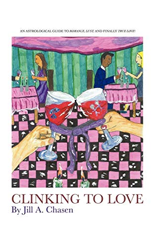 Clinking to Love: A Coffee Klatch Read.Tips of Compatibility to Meet Your Perfect Mate: Jill Chasen