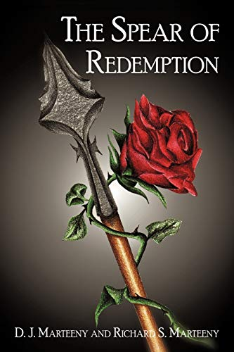 9781450247528: The Spear of Redemption