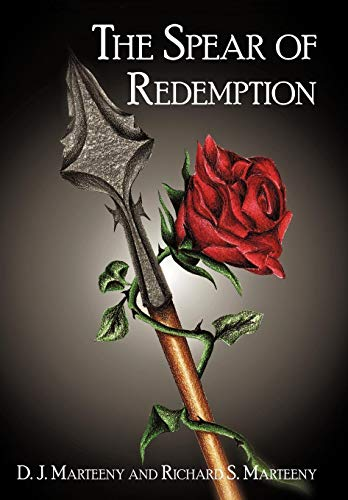 9781450247535: The Spear of Redemption