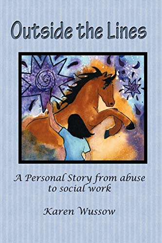 9781450247634: Outside the Lines: A Personal Journey from Abuse to Social Work