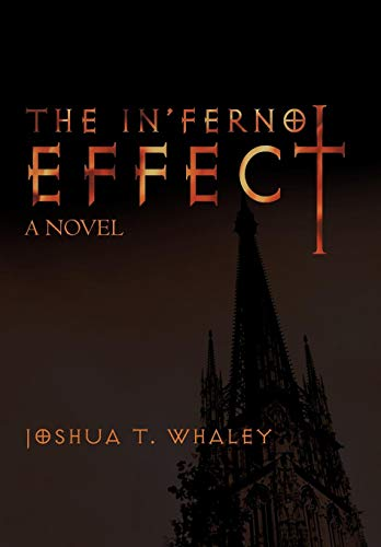 9781450247719: The In'ferno Effect