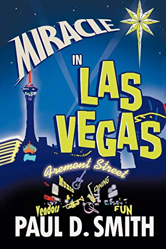 Miracle in Las Vegas: A novel by (1450247733) by Smith, Paul D.
