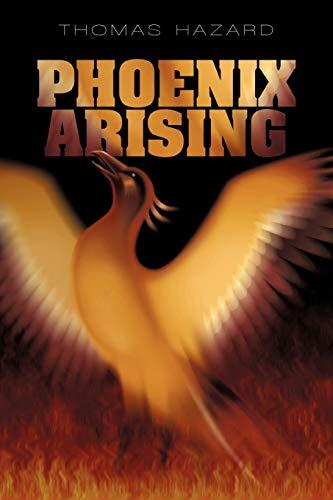 9781450248105: Phoenix Arising