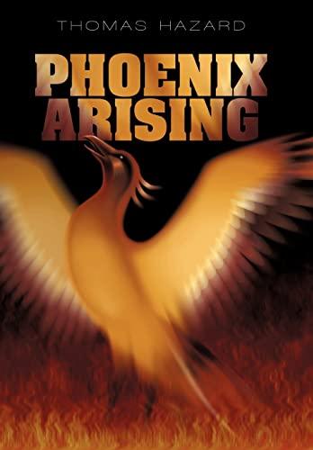 9781450248129: Phoenix Arising
