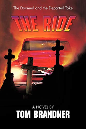 9781450248747: The Ride: A Novel