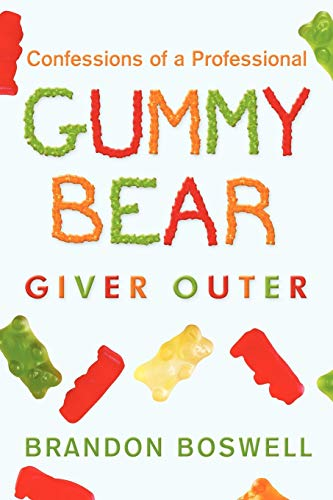 9781450250047: Confessions of a Professional Gummy Bear Giver Outer