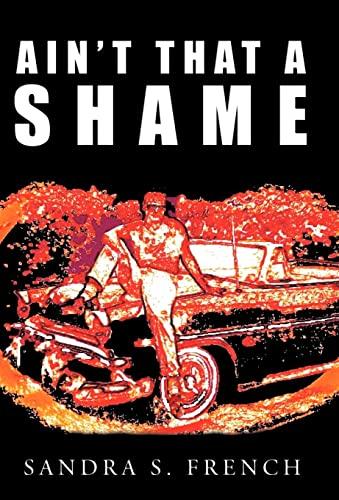 9781450251129: Ain't That a Shame