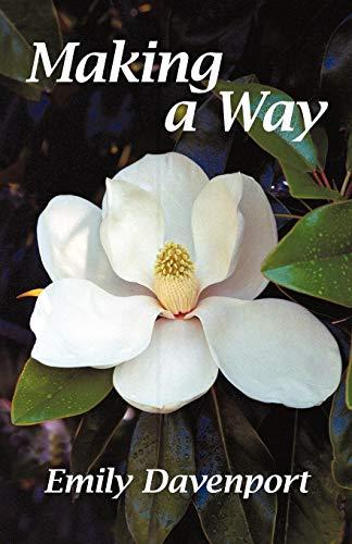 Making a Way: Emily Davenport