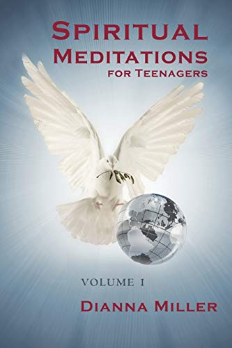 9781450253697: Spiritual Meditations for Teenagers - Volume 1
