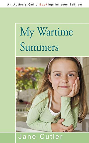 9781450254199: My Wartime Summers