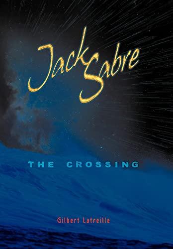 Jack Sabre: The Crossing: Gilbert Latreille
