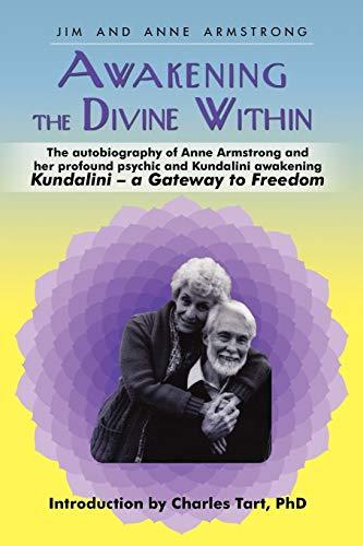 9781450255172: Awakening the Divine Within: Kundalini-The Gateway to Freedom