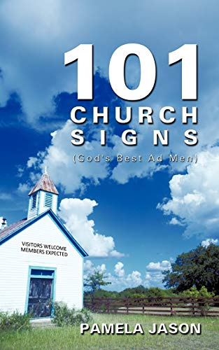 101 Church Signs Gods Best Ad Men: Pamela Jason