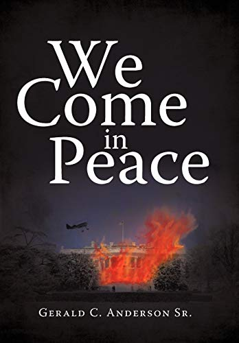 9781450258609: We Come in Peace
