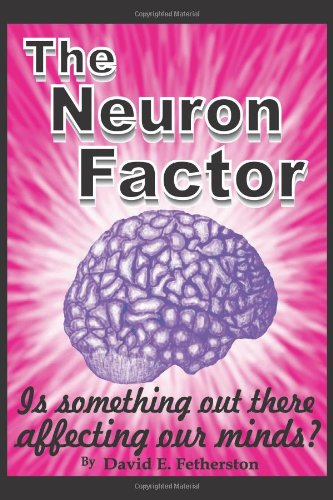 9781450258814: The Neuron Factor