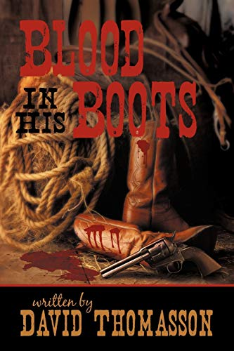 Blood in His Boots: David Thomasson