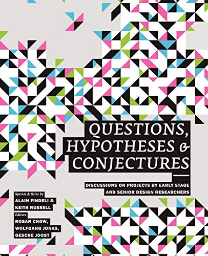 Questions, Hypotheses & Conjectures: Design Research Network