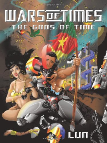 9781450260947: Wars of Times: The Gods of Time